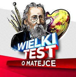 Wielki Test o Matejce