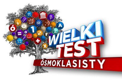 Wielki Test ósmoklasisty