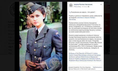 """Ale zanim się tego dowiedział, IPN na swojej stronie zamieścił jako anonimowe zdjęcie, znalezione w teczce """"Polskie Siły Zbrojne na Zachodzie"""" w pudle z tsiącem nieuporządkowanych fotografii, jakie otrzymał od Wojskowych Służb Informacyjnych. I zapytał szerokie audytorium internetowych pasjonatów historii:  kim jest bohaterka ze zdjęcia, czy jeszcze żyje, a może żyją jej dzieci lub wnuki? Fot. Printscreen strony https://www.facebook.com/ipngovpl/photos/a.346224005244/10165084545115245/?type=3&theater"""